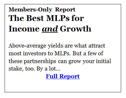 The Best MLPs for Income and Growth Above-average yields are what attract most investors to MLPs.