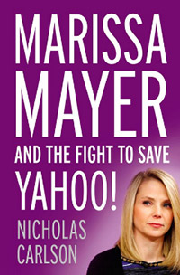 Marissa Mayer and the Fight to Save Yahoo