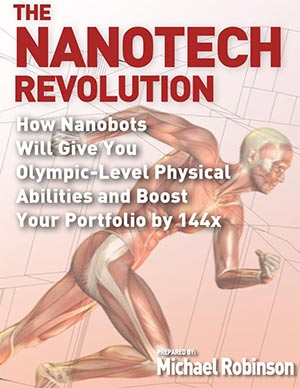 nanotech revolution: how nanobots will give you olympic level physical abilities