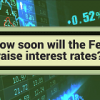 when will the Fed raise rates