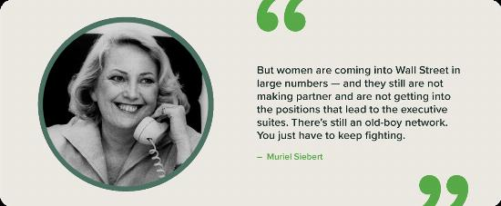 A black and white portrait of Muriel Siebert with a quote.