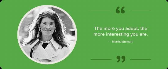 A black and white portrait of Martha Stewart with a quote.