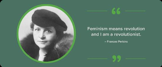 A black and white portrait of Frances Perkins with a quote.